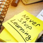 """Post it Zeittel mit der Aufschrift """"never stop learning"""""""